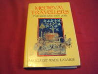 Medieval Travellers: The Rich And Restless
