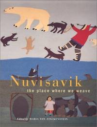 Nuvisavik: The Place Where We Weave