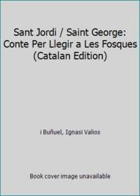 Sant Jordi / Saint George: Conte Per Llegir a Les Fosques (Catalan Edition)