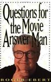 Questions for the Movie Answer Man by Roger Ebert - 1997-09-08 - from Books Express (SKU: 0836228944n)