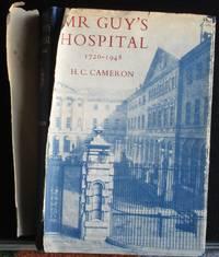 Mr. Guy's Hospital. 1726 - 1948