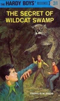 image of Hardy Boys 31: the Secret of Wildcat Swamp