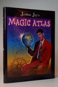 Joshua Jay's Magic Atlas by  Joshua Jay - First Edition - 1999-12-10 2020-02-26 - from Resource for Art and Music Books (SKU: 200226004)