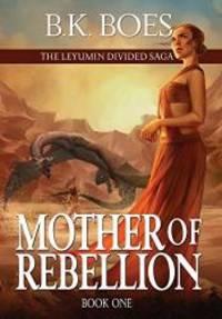 Mother of Rebellion