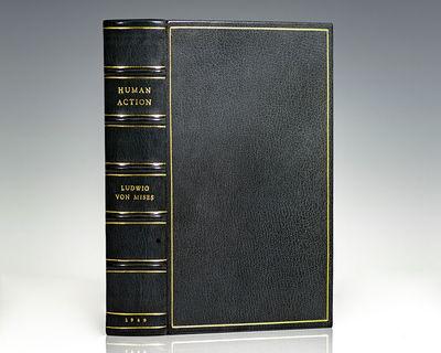 New Haven: Yale University Press, 1949. First edition of von Mises' magnum opus. Octavo, bound in fu...