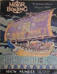 Motor Boating. The Yachtsmen's Magazine.