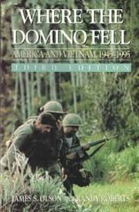 Where the Domino Fell America and Vietnam 1945-1995