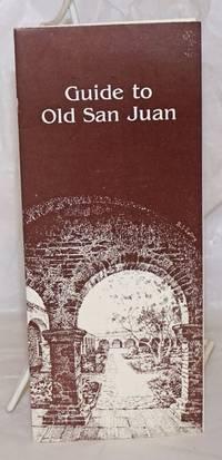 image of Guide to Old San Juan [brochure & map]