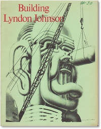 Building Lyndon Johnson. Illustrations by Robert Grossman