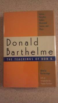 The Teachings of Don B.: Satires, Parodies, Fables, Illustrated Stories, and Plays (Signed)