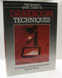 The Hamlyn Basic Guide to Darkroom Techniques