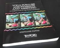 Yoga Posture Adjustments and Assisting by Stephanie Pappas - Paperback - 2007 - from Denton Island Books (SKU: dscf9485)