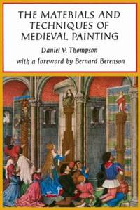 image of Materials and Techniques of Medieval Painting