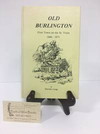 Old Burlington: First Town on the St. Vrain 1860-1871