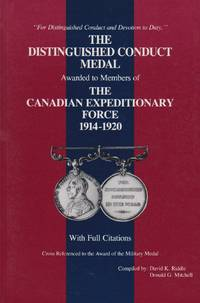 Distinguished Conduct Medal to the Canadian Expeditionary Force 1914-1920 With Full Citations