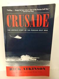image of Crusade: The Untold Story of the Persian Gulf War