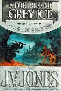 image of A Fortress Of Grey Ice: Book Two; Sword Of Shadows