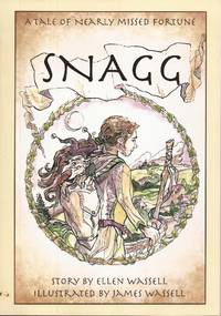 image of Snagg; A Tale of a Nearly Missed Fortune
