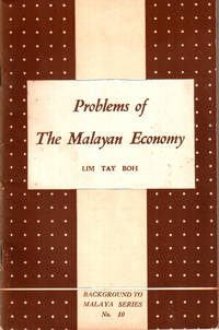 Problems of the Malayan Economy