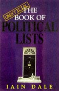 UNOFFICIAL BOOK OF POLITICAL LISTS