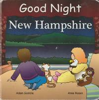 Good Night New Hampshire (Good Night Our World Series)