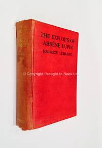 The Exploits of Arsene Lupin by Maurice Le Blanc - 1910