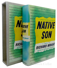 NATIVE SON by Richard Wright - The First Edition Library - FEL; First Printing - from Rare Book Cellar (SKU: 85353)