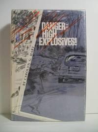 DANGER HIGH EXPLOSIVES