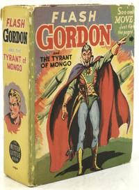 FLASH GORDON AND THE TYRANT OF MONGO.  BETTER LITTLE BOOK #1484