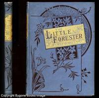 The Little Forester and His Friends, A Ballad of the Olden Time