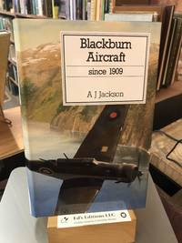 Blackburn Aircraft Since, 1909 (Putnam Aeronautical Books)