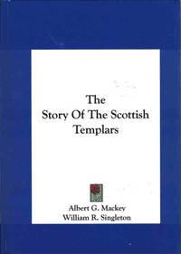 The Story of the Scottish Templars