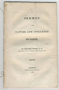 A sermon on the nature and influence of faith.