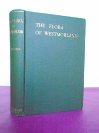 THE FLORA OF WESTMORLAND [Sir George Taylor's copy]