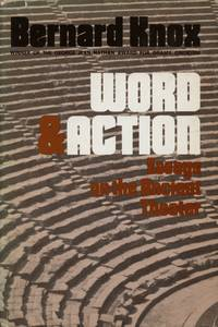 Word & Action: Essays on the Ancient Theater