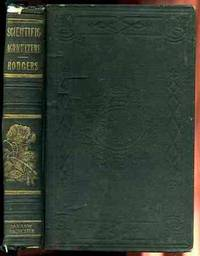 SCIENTIFIC AGRICULTURE OR THE ELEMENTS OF CHEMISTRY, GEOLOGY, BOTANY AND  METEOROLOGY APPLIED TO PRACTICAL AGRICULTURE Illustrated by Numerous  Engravings and a Copious Glossary, Second Edition, Stereotyped, Revised,  and And Large