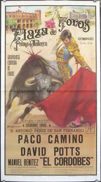 """Plaza de Toros. Palma de Mallorca. Grandiosa Corrida De Toros...Paco Camino, David Potts, Manuel Benitez """"El Cordobes""""..."""