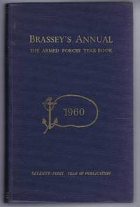 BRASSEY'S ANNUAL: The Armed Forces Yearbook 1960