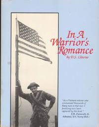 IN A WARRIOR'S ROMANCE by  D. S. &  E. R. Zumwalt Jr Lliteras - Paperback - Signed - 1991 - from The Avocado Pit and Biblio.com