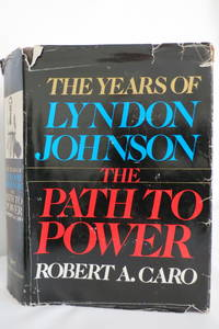 THE YEARS OF LYNDON JOHNSON The Path to Power (DJ protected by clear,  acid-free mylar cover)