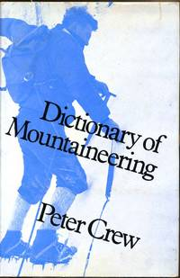 DICTIONARY OF MOUNTAINEERING.