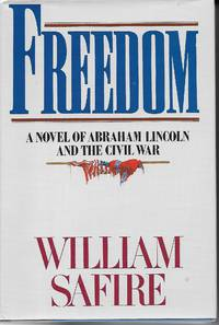 image of Freedom Novel of Abraham Lincoln and the Civil War