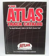 image of The Atlas Track Catalog 2003: The Model Railroader's Guide to the World's Greatest Track