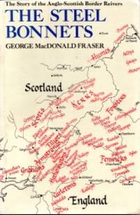 image of THE STEEL BONNETS: Story of the Anglo-Scottish Border Reivers