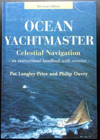 image of Ocean Yachtmaster Celestial Navigation: An Instructional Handbook with Exercises