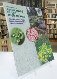 An introduction to Xeriscaping in the High Desert