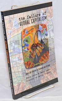 image of The Failure of Global Capitalism; From Cape Breton to Colombia and Beyond