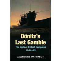 Doenitz's Last Gamble