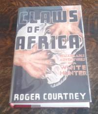 image of Claws of Africa (Limited Edition)  Remarkable Adventures of a White Hunter