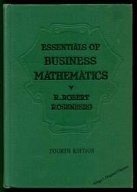 Essentials of Business Mathematics: Principles and Practice, Fourth Edition
